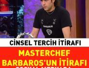 TV8 MasterChef ikincisi Barbaros'un cNSLl tercih itirafı sosyal medyada olay oldu